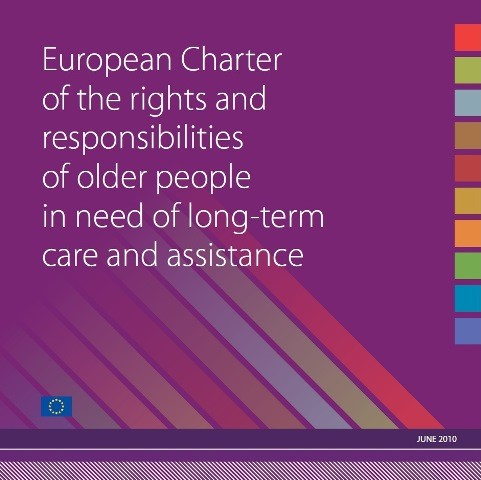 European Charter of Rights and Responsibilities of Older People in Need of Long Term Care and Assistance
